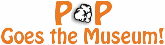 POP Goes the Museum!  2008 Online Presentation